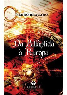 DA ATLANTIDA A EUROPA - 1ªED.(2020)