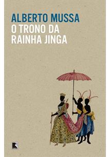 O TRONO DA RAINHA JINGA - 3ªED.(2015)