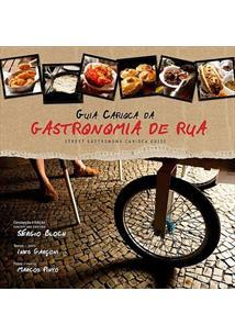 LIVRO GUIA CARIOCA DA GASTRONOMIA DE RUA / STREET GASTRONOMY CARIOCA GUIDE