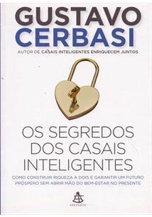 OS SEGREDOS DOS CASAIS INTELIGENTES - 2ªED.(2015)