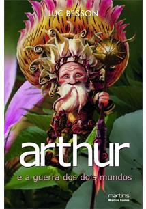 Arthur E A Guerra Dos Dois Mundos Luc Besson Livro