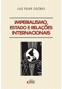 LIVRO IMPERIALISMO, ESTADO E RELAÇOES INTERNACIONAIS