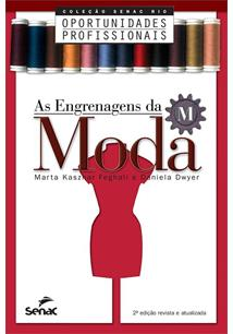 AS ENGRENAGENS DA MODA - 2ªED.(2010)