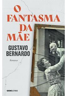 O FANTASMA DA MAE - 1ªED.(2020)