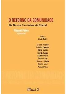 O RETORNO DA COMUNIDADE: OS NOVOS CAMINHOS DO SOCIAL