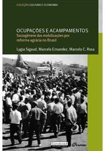Resultado de imagem para Ocupações e acampamentos: sociogênese das mobilizações por reforma agrária no Brasil.