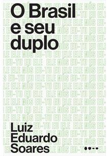 O BRASIL E SEU DUPLO - 1ªED.(2019)