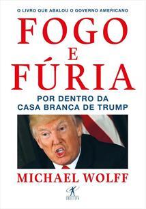 FOGO E FURIA: POR DENTRO DA CASA BRANCA DE TRUMP