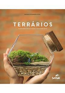 TERRARIOS: PLANTANDO CRIATIVIDADE E COLHENDO ARTE