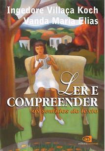 LER E COMPREENDER: OS SENTIDOS DO TEXTO - 1ªED.(2006)