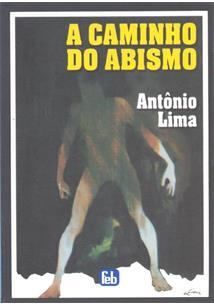 A CAMINHO DO ABISMO - 8ªED.(2009)