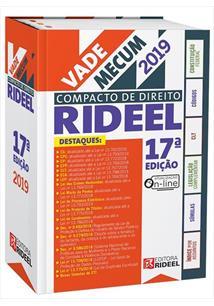 VADE MECUM COMPACTO DE DIREITO RIDEEL 17ª EDIÇAO 2019 - 17ªED.(2019)