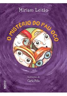 O MISTERIO DO PAU OCO