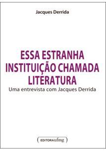 ESSA ESTRANHA INSTITUIÇAO CHAMADA LITERATURA