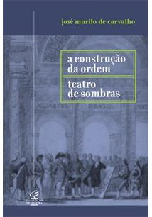A CONSTRUÇAO DA ORDEM / TEATRO DE SOMBRAS - 6ªED.(2011)