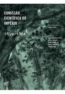 COMISSAO CIENTIFICA DO IMPERIO: 1859-1861