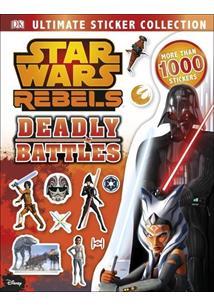 STAR WARS REBELS: ULTIMATE STICKER COLLECTION - DEADLY BATTLES
