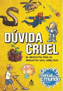 DUVIDA CRUEL: 80 RESPOSTAS PARA AS PERGUNTAS MAIS CABELUDAS