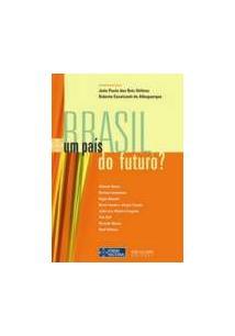 BRASIL, UM PAIS DO FUTURO?