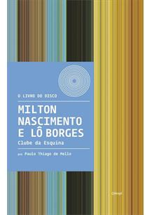 MILTON NASCIMENTO E LO BORGES: CLUBE DA ESQUINA