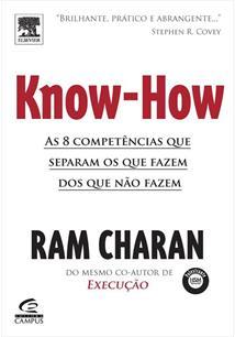 KNOW-HOW: AS 8 COMPETENCIAS QUE SEPARAM OS QUE FAZEM ACONTECER DOS QUE NAO FAZE...