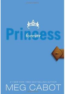 THE PRINCESS DIARIES: VOL. 10 - FOREVER PRINCESS