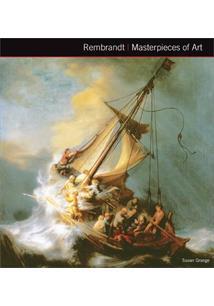 MASTERPIECES OF ART: REMBRANDT VAN RIJN