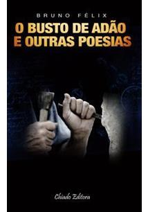 LIVRO O BUSTO DE ADAO E OUTRAS POESIAS