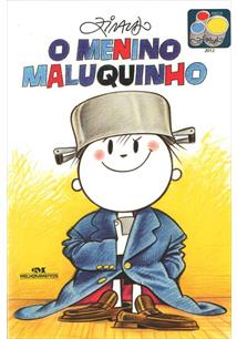 O MENINO MALUQUINHO - 2ªED.(2008)