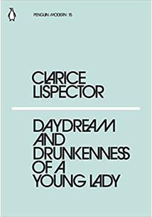 DAYDREAM AND THE DRUNKENNESS OF A YOUNG LADY