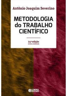 METODOLOGIA DO TRABALHO CIENTIFICO - 24ªED.(2016)