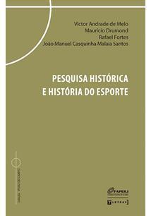 PESQUISA HISTORICA E HISTORIA DO ESPORTE