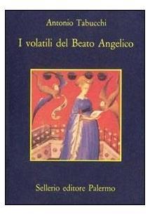 Tabucchi, I volatili del Beato Angelico