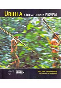 LIVRO URIHI A: A TERRA-FLORESTA YANOMAMI