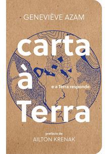 CARTA A TERRA: E A TERRA RESPONDE - 1ªED.(2020)