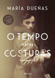 O TEMPO ENTRE COSTURAS - 4ªED.(2019)
