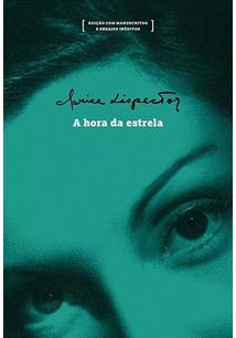 A HORA DA ESTRELA - 1ªED.(2017) - Clarice Lispector - Livro