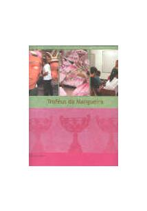 TROFEUS DA MANGUEIRA