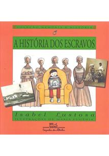 A HISTORIA DOS ESCRAVOS