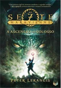 A ASCENSAO DO COLOSSO