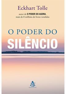 O PODER DO SILENCIO