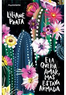 ELA QUERIA AMAR, MAS ESTAVA ARMADA - 1ªED.(2019)
