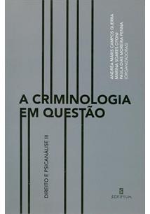 CRIMINOLOGIA EM QUESTAO