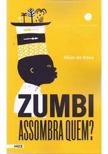 Zumbi assombra quem