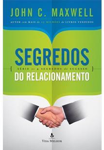 Segredos do relacionamento john c maxwell livro livro segredos do relacionamento fandeluxe Gallery