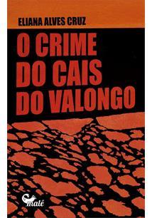 O CRIME DO CAIS DO VALONGO
