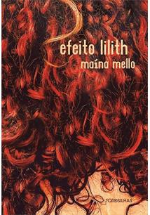 EFEITO LILITH - 1ªED.(2019)