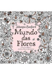 MUNDO DAS FLORES - 1ªED.(2019)