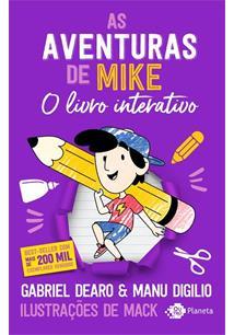 AS AVENTURAS DE MIKE: O LIVRO INTERATIVO - 1ªED.(2021)