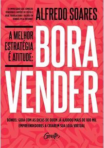 BORA VENDER: A MELHOR ESTRATEGIA E ATITUDE